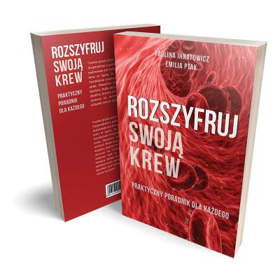 Książka Rozszyfruj swoją krew [wersja PRO - 800 stron]