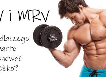 MEV i MRV – czyli dlaczego warto trenować odpowiednio ciężko