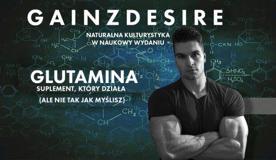 Glutamina – suplement który działa (ale nie tak jak myślisz)