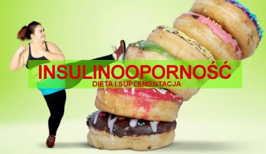 Dieta i suplementacja w INSULINOOPORNOŚCI