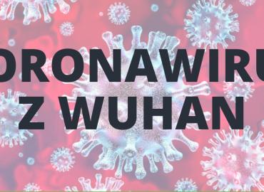 Koronawirus z Wuhan – co warto wiedzieć