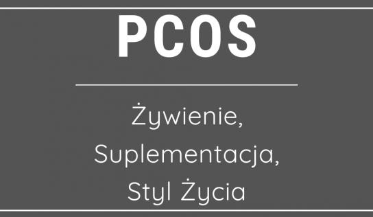 PCOS – żywienie, suplementacja, styl życia