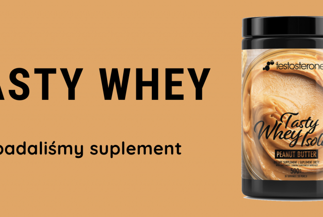 Zbadaliśmy suplement – Tasty Whey Isolate